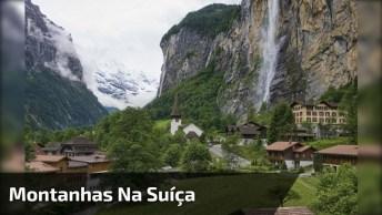 Vídeo Com Lindas Fotos Das Montanhas Na Suíça, Simplesmente Magnifico!