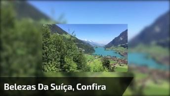 Vídeo Mostrando As Belezas Da Natureza Na Suíça, Veja Que Lindo!