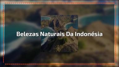Vídeo Mostrando As Belezas Naturais Da Indonésia, Para Todos Fãs De Natureza!
