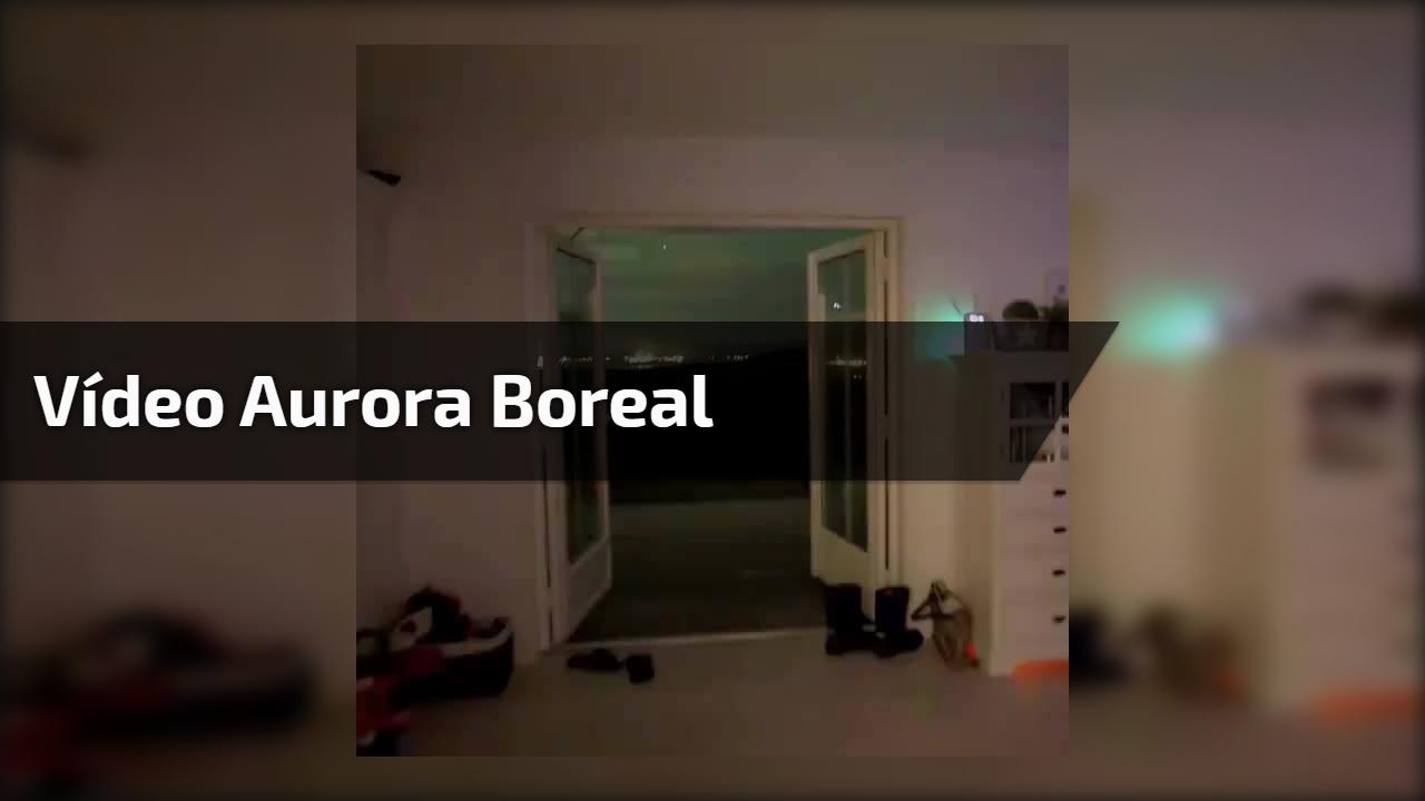 Vídeo aurora boreal
