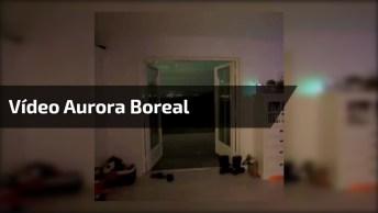 Vídeo Mostrando Aurora Boreal, Um Fenômeno Lindíssimo Que Vale A Pena Conferir!