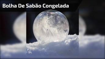 Vídeo Mostrando Bolha De Sabão Congelando Na Neve, Que Lindo!
