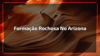 Vídeo Mostrando Formação Rochosa No Arizona, A Natureza É Espetacular!