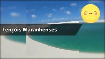 Vídeo Mostrando Lençóis Maranhenses, Um Lugar Lindo Para Se Conhecer!