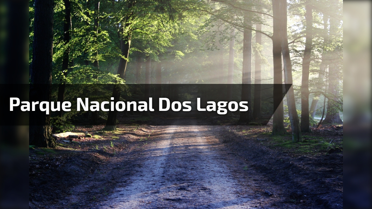 Parque Nacional dos Lagos