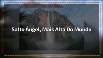 Vídeo Mostrando Salto Ángel, A Queda D'Água Mais Alta Do Mundo!