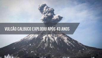 Vulcão Calbuco Explodiu Após 43 Anos, Veja Que Fantástico Etas Imagens!
