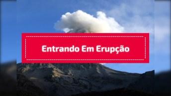 Vulcão Entrando Em Erupção, Veja Estas Imagens Impressionantes!