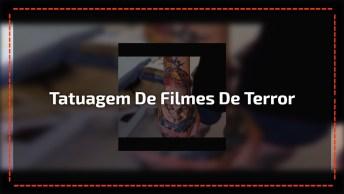 Fã De Filme De Terror Faz Tatuagem De Seus Filmes Favoritos, Confira!