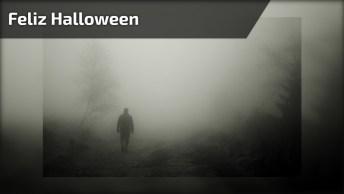 Feliz Halloween! Envie Este Vídeo Para Seus Amigos No Dia Das Bruxas!