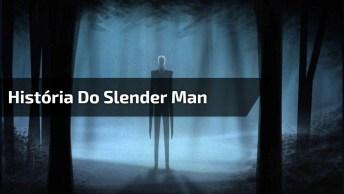 História Do Slender Man, Se Você É Medroso Não Assista Este Vídeo!