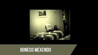 Para Quem Tem Medo De Bonecos, Não Veja Esse Vídeo, Que Medo!