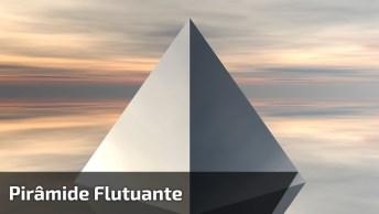 Pirâmide Flutuante, Será Isso Um Ovni? Confira E Tire Suas Próprias Conclusões!
