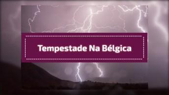 Tempestade Assustadora Chegando Próximo Da Bélgica, Aterrorizante!