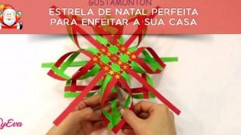 Estrela De Natal Perfeita Para Enfeitar A Sua Casa, Muito Linda!
