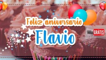 Feliz Aniversário Flávio - Vídeo De Aniversário Para Flávio, Baixe Grátis!