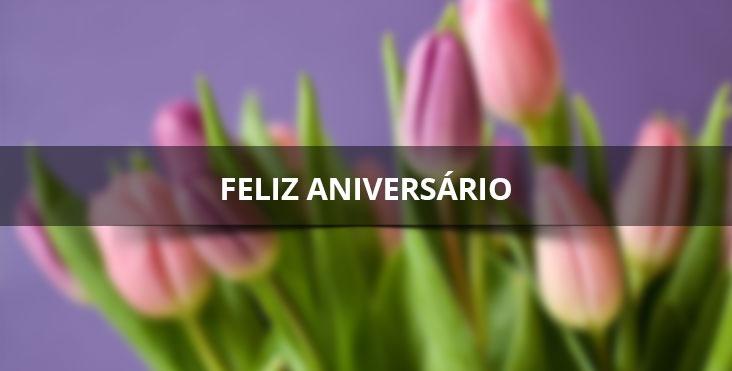 Mensagem de feliz aniversário meu amor, parabéns hoje é o seu dia!
