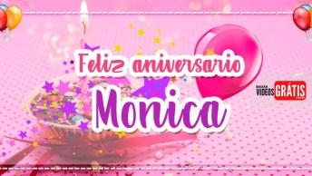 Feliz Aniversário Mônica - Vídeo De Aniversário Para Mônica, Baixe Agora!