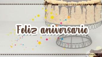 Feliz Aniversario Para Alguém Importante - Mostre Que Esse Dia É Especial!