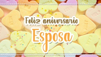 Feliz Aniversario Para Esposa, Deixe O Dia Dela Ainda Mais Feliz!