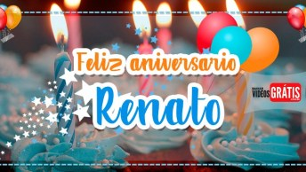 Feliz Aniversário Renato - Vídeo Com Feliz Aniversário Renato, Baixe Grátis!