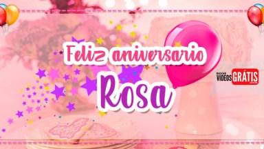 Feliz Aniversário Rosa - Mensagem De Aniversário Personalizada Grátis!