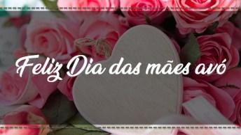 Feliz Dia Das Mães Para Avó - Sua Mãe Em Dobro, Ela Merece Um Abraço Bem Forte!