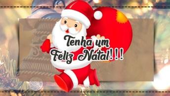 Feliz Natal, Que Deus Continue Abençoando O Lar De Cada Um De Vocês!