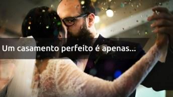 Frase De Amor Casamento - Para Enviar Para As Pessoas De Seu Whatsapp!