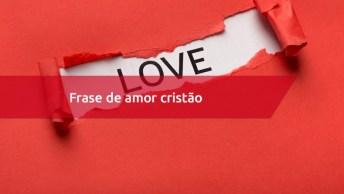 Frase De Amor Cristão - Deus É Capaz De Tudo, Repasse Essa Frase!