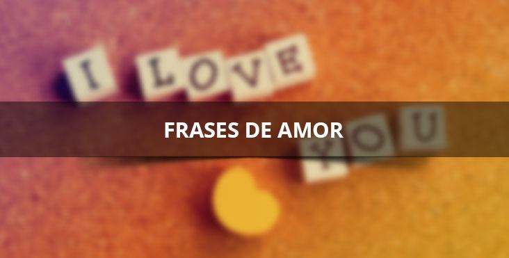 Frases de amor para compartilhar com a namorada ou namorado