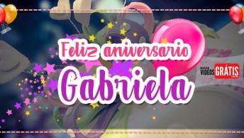 Gabriela, Parabéns - Mensagem Feliz Aniversário Com Nome Grátis!