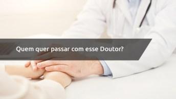 Hospital De Jesus Cristo, Quem Quer Passar Com Esse Doutor?