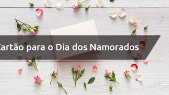 Ideia De Cartão Dia Dos Namorados 2019 - Um Lindo Trabalho Artesanal!
