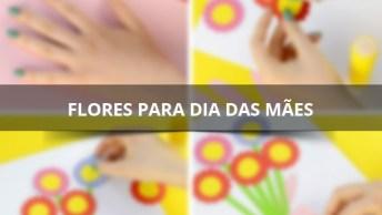 Ideia Para Fazer No Dia Das Mães, Uma Mão Em 3D Com Flores!