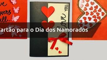 Ideias De Cartões Para O Dia Dos Namorados, Escolha O Que Mais Lhe Agradar!