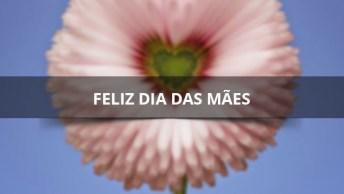 Imagens Com Frases Para O Dia Das Mães, Perfeitas Para Enviar Pelo Whatsapp!
