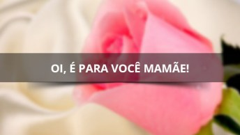 Imagens Para O Dia Das Mães, Compartilhe No Facebook E Marque A Sua Mãe!