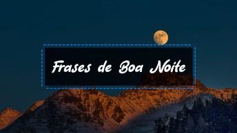 31 Frases De Boa Noite - Top Lindas Frases