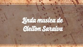 Linda Música De Cleiton Saraiva 'É Jesus', Vale A Pena Conferir!