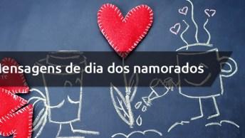 Melhores Vídeos Com Mensagens De Dia Dos Namorados, Confira!