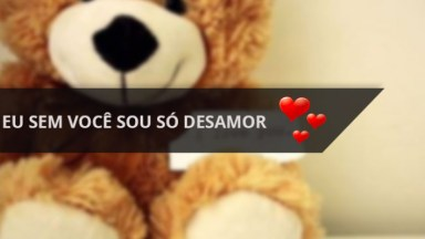 Mensagem De Amor, Eu Sem Você Sou Só Desamor, Perfeito Para Whatsapp!