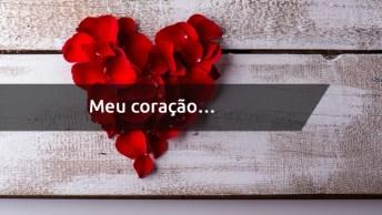Mensagem De Amor No Coração - Você Conseguiu Bagunçar Meu Coração. . .