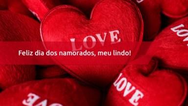 Mensagem De Amor Para Namorado - Feliz Dia Dos Namorados, Meu Lindo!