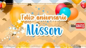 Mensagem De Aniversário Com Nome Alisson, Para Baixar De Graça!