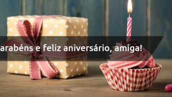 Mensagem De Aniversário Linda Para Amiga - Parabéns E Feliz Aniversário, Amiga!