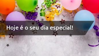 Mensagem De Aniversário Longa - Hoje É O Seu Dia Especial!