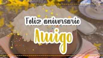 Mensagem De Aniversario Para Amigo, Tenha Um Dia De Alegrias!