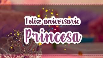 Mensagem De Aniversário Para Meu Amor - Envie Esse Vídeo Para Sua Princesa!
