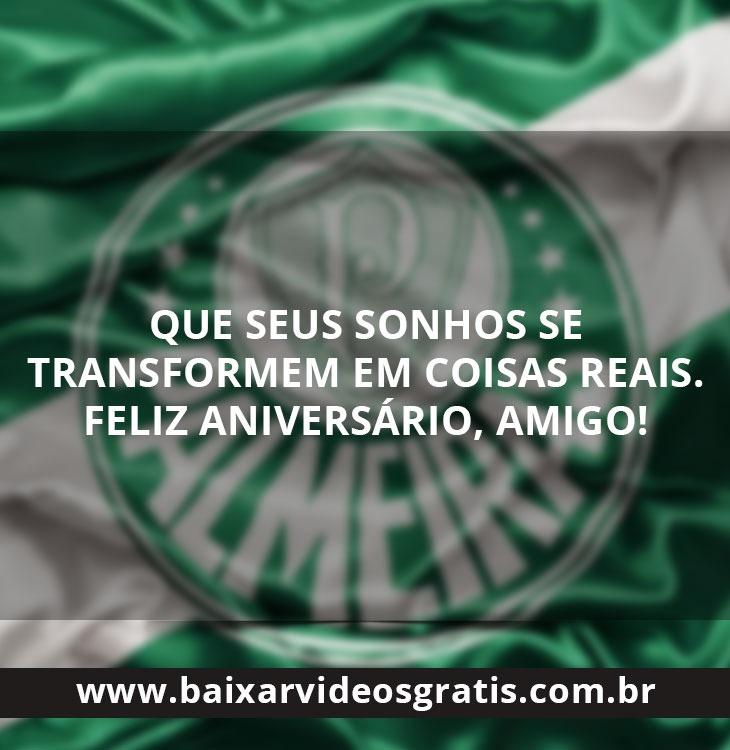 Mensagem de aniversário para amigo que torce para o Palmeiras